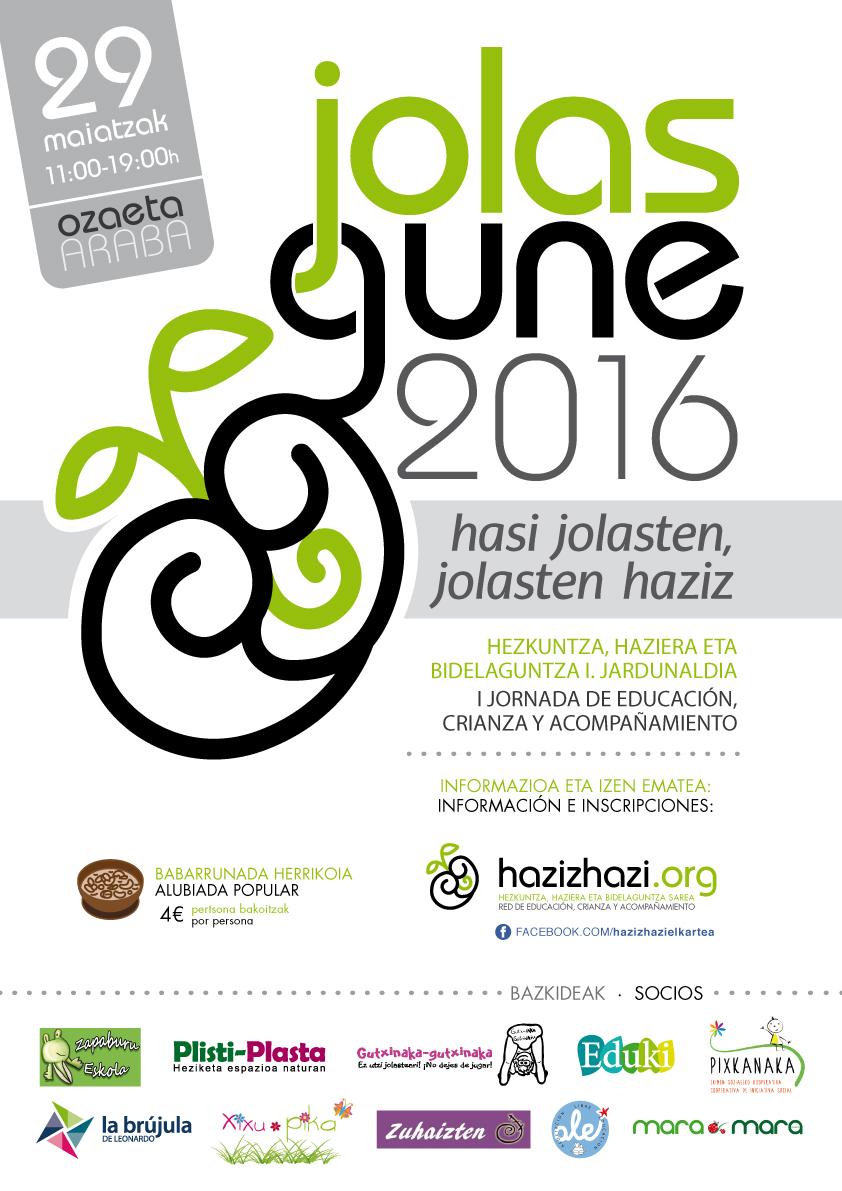 Jolasgune 2016, Haziz Hazi, Hezkuntza, Haziera eta Bidelaguntza Sarea, Red de educación crianza y acompañamiento Ozaeta